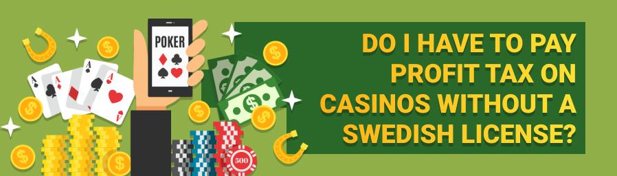 Är det skattefritt att spela på ett casino utan svensk licens?